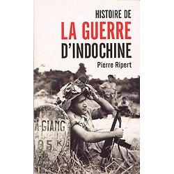 Histoire de la guerre d'Indochine, Pierre Ripert, Maxi-Poche histoire 2004.