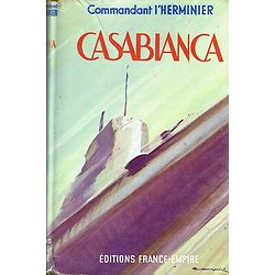 Casabianca, Commandant l'Herminier, Editions France-Empire 1949.