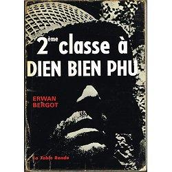 2ème classe à Dien Bien Phu, Erwan Bergot, La Table Ronde 1964.