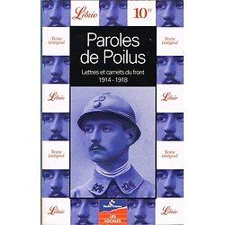 Paroles de Poilus, Lettres et carnets du front 1914-1918, Librio 1998