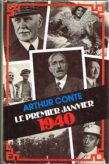 Le premier janvier 1940, Arthur Conte, France loisirs 1978.