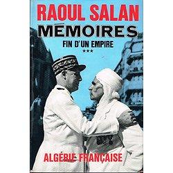 Mémoires, fin d'un Empire, Raoul Salan, Presses de la Cité 1972