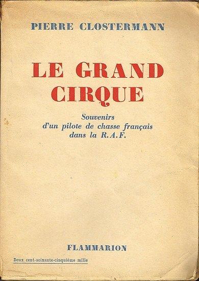 Le grand cirque, Pierre Clostermann, Flammarion 1949.