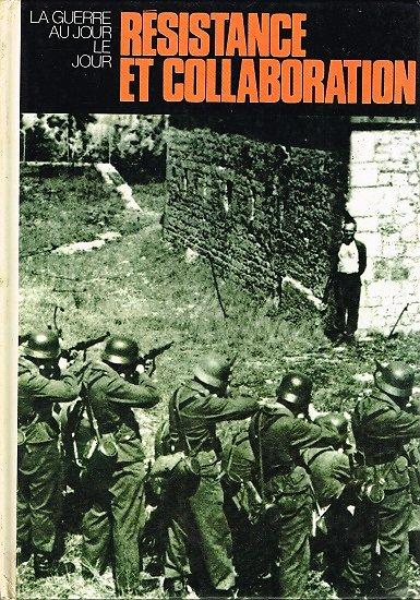Résistance et collaboration, Edito-Service 1981