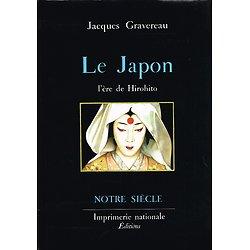 Le Japon, l'ère de Hirohito, Jacques Gravereau, Imprimerie Nationale, 1990.
