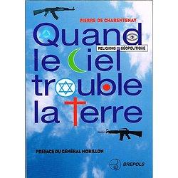 Quand le Ciel trouble la Terre, Pierre de Charentenay, Brepols 1997.