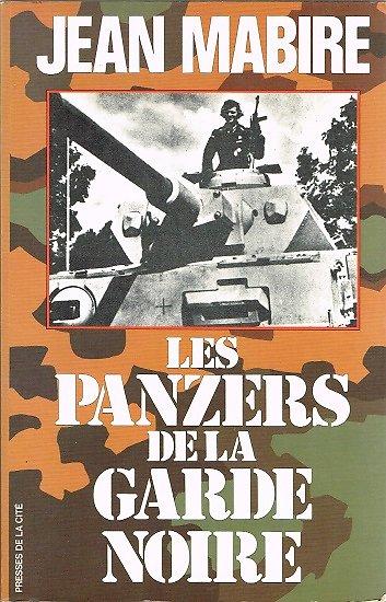 Les Panzers de la Garde Noire, Jean Mabire, Presses de la Cité 1985.