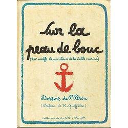 Sur la peau de bouc, dessins de P. Péron, Editions de la Cité, Brest 1983.