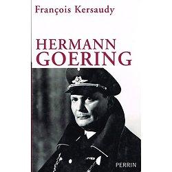 Hermann Goering, François Kersaudy, Perrin 2009