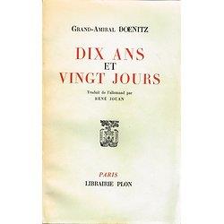 Grand-Amiral Doenitz, Dix ans et vingt jours, Plon 1959.