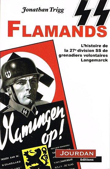 SS Flamands, Jonathan Trigg, Jourdan éditions 2010