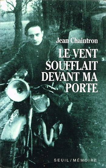 Le vent soufflait devant ma porte, Jean Chaintron, Seuil 1993.