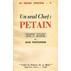 Un seul chef : Pétain, Jean Thouvenin, Sequana 1941.