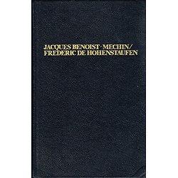 Frédéric de Hohenstaufen, Jacques Benoît-Méchin, Compagnie française de Librairie 1980