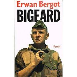 Bigeard, Erwan Bergot, Perrin 1988.