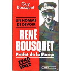 René Bousquet, Préfet de la Marne, Guy Bousquet, Jean Picollec 1998.