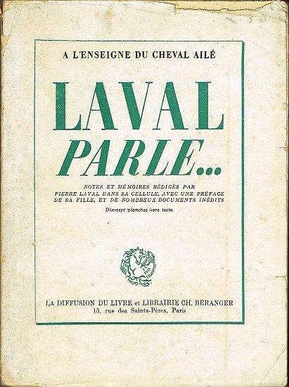 Laval parle, A l'enseigne du cheval ailé, La diffusion du livre 1948.