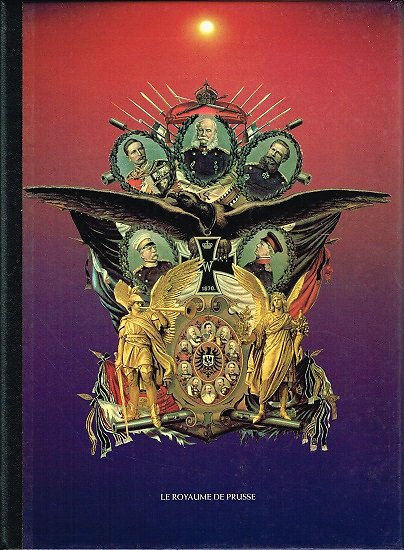 Le Royaume de Prusse, collectif, Robert Laffont 1982.