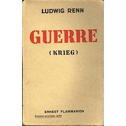 Guerre (Krieg), Ludwig Renn, Flammarion 1929.