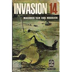 Invasion 14, Maxence Van der Meersch, Le livre de poche 1963.
