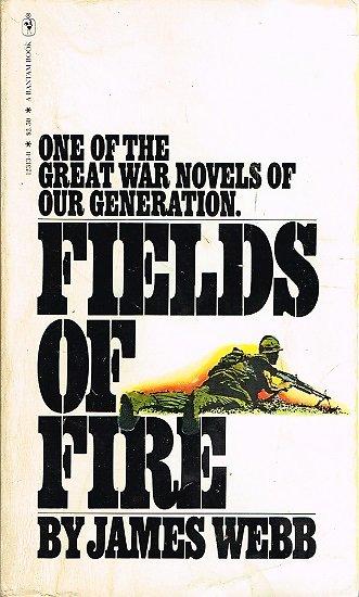 Fields of fire, James Webb, Bantam Book 1979.