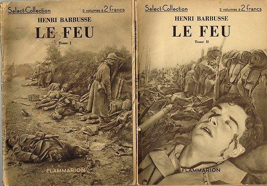 Le Feu, Henri Barbusse, Gallimard 1935. Tome 1 et 2
