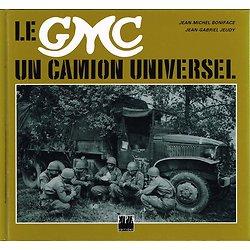 Le GMC un camion universel, J.M Boniface, J.G Jeudy, E.P.A Editions 1993.
