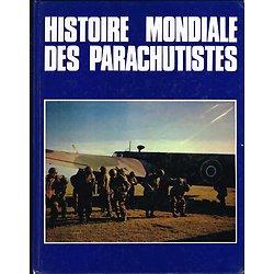 Histoire mondiale des parachutistes, Collectif, SPL 1987.