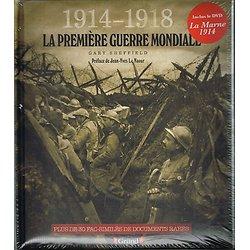 1914-1918, La première guerre mondiale, Gary Sheffield, Gründ 2013.