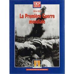 La première guerre mondiale, 20è siècle, La collection du patrimoine, 2005.