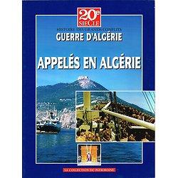 Appelés en Algérie, 20e siècle, La collection du patrimoine 2002.
