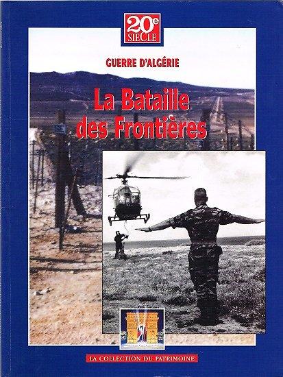 La bataille des frontières, 20e siècle, La collection du patrimoine, 2004.
