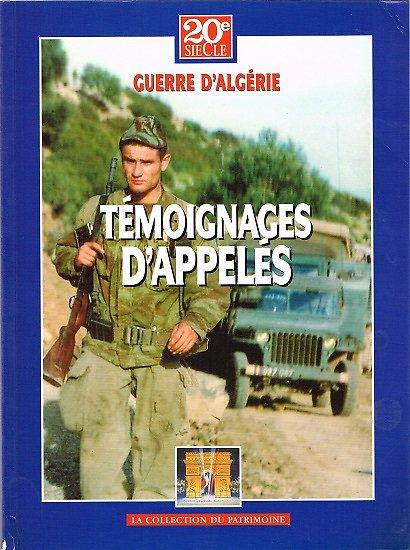 Témoignages d'appelés, 20e siècle, La collection du patrimoine, 2002.