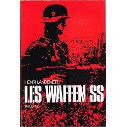 Les Waffen SS, Henri Landemer, Balland 1972.