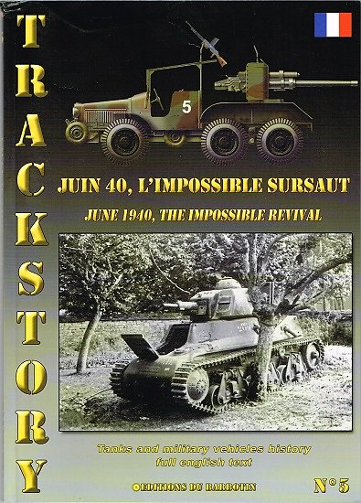 Juin 1940, l'impossible sursaut, Trackstory N° 5, Editions du Barbotin 2006