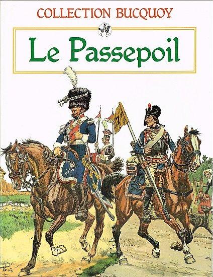 Le Passepoil, Tome 1, Collection Bucquoy, Jacques Grancher Editeur 1986.