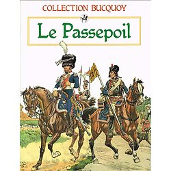 Le Passepoil, Tome 1, Collection Bucquoy, Jacques Grancher Editeur 1986.