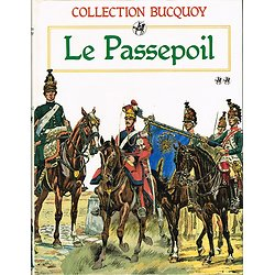 Le Passepoil, Tome 2, Collection Bucquoy, Jacques Grancher Editeur 1986.