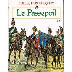 Le Passepoil, Tome 2, Collection Bucquoy, Jacques Grancher Editeur 1986.