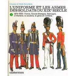 Les uniformes et les armes des soldats du XIXe siècle, Liliane et Fred Funcken, Casterman 1981.