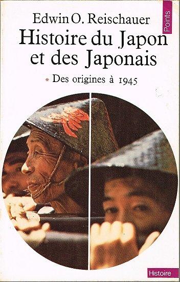 Histoire du Japon et des Japonais, Edwin O. Reischauer, Points Histoire 1973.