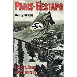 Paris-Gestapo, Henry Sergg, Jacques Grancher éditeur 1989.