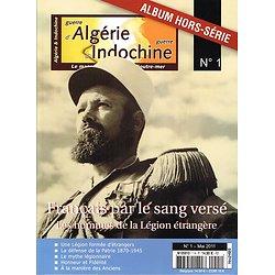 Français par le sang versé, Hors série Guerre d'Algérie, Guerre d'Indochine Magazine N° 1, mai 2011