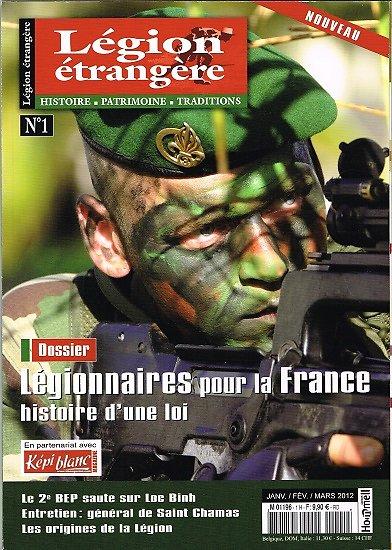 Légionnaires pour la France, Légion étrangère N° 1, janvier, février, mars 2012.