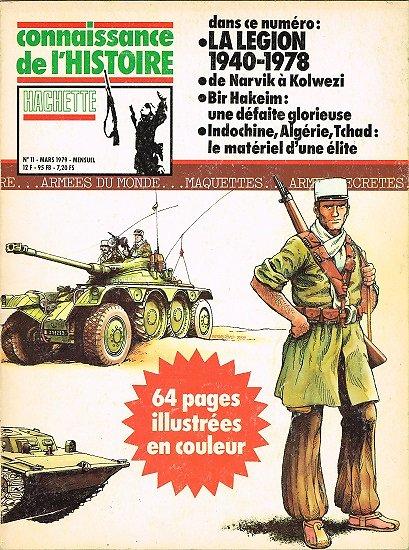 La Légion 1940-1978, Connaissance de l'Histoire N° 11, Hachette mars 1979.