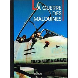 La guerre des Malouines, Avions de combat, collectif, Editions Atlas 1992.