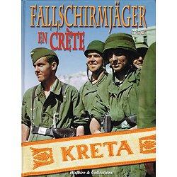 Fallschirmjäger en Crète, Jean-Yves Nasse, Histoire et collections 2002.