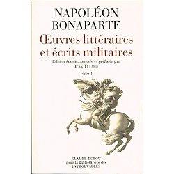 Napoléon Bonaparte, oeuvres littéraires et écrits militaires, Bibliothèque des introuvables, 2001.