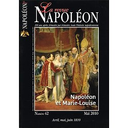 La revue Napoléon N° 42, avril, mai, juin 1810, Editions de la Revue Napoléon, mai 2010.