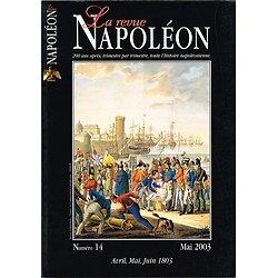 La revue Napoléon N° 14, avril, mai, juin 1803, Editions de la Revue Napoléon, mai 2003.